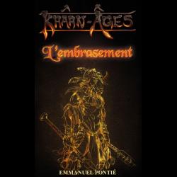 Khârn-Âges - T1: L'embrasement (roman)